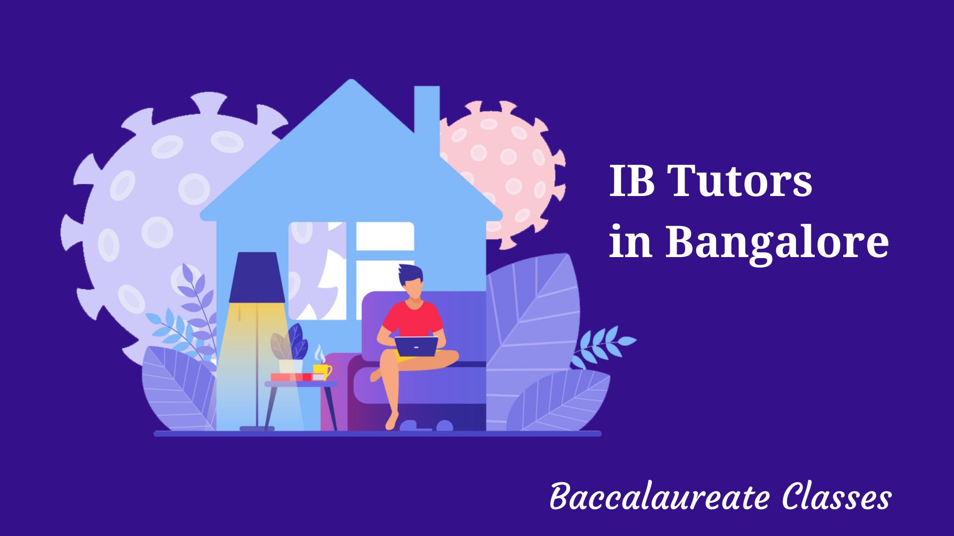 IB Tutors in Bangalore